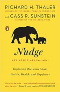 Nudge: Improving Decisions About Health, Wealth and Happiness by Richard Thaler