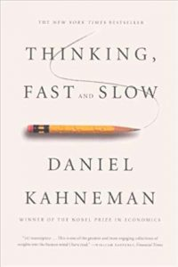 Thinking, Fast and Slow by Danie lKahneman
